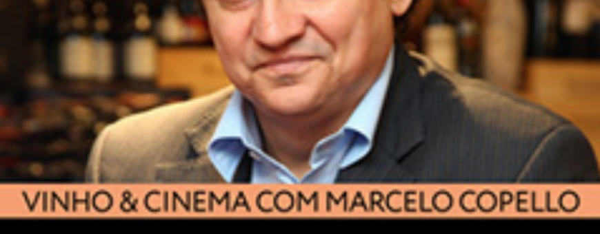 Vinho & Cinema com Marcelo Copello